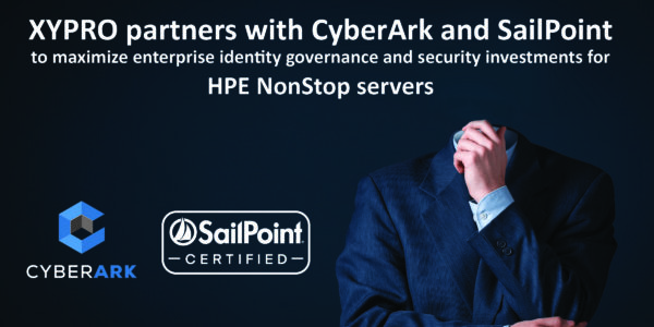 XYPRO partners with CyberArk and SailPoint to maximize