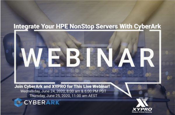 Webinar Replay: Integrate Your HPE NonStop Servers With CyberArk